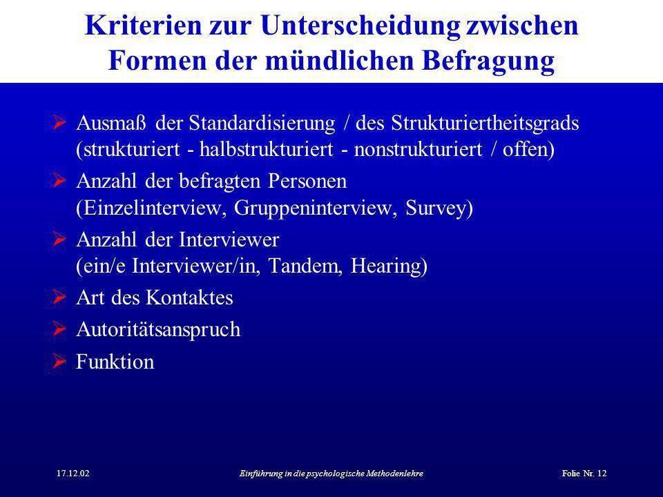 Kriterien zur Unterscheidung zwischen Formen der mündlichen Befragung