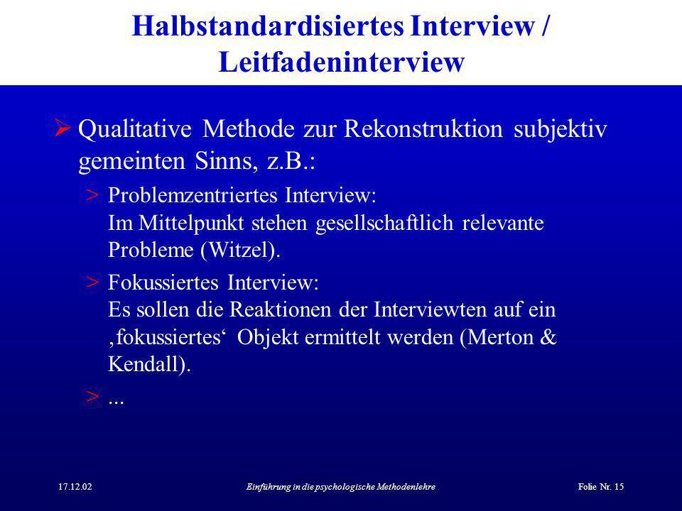 Halbstandardisiertes Interview / Leitfadeninterview
