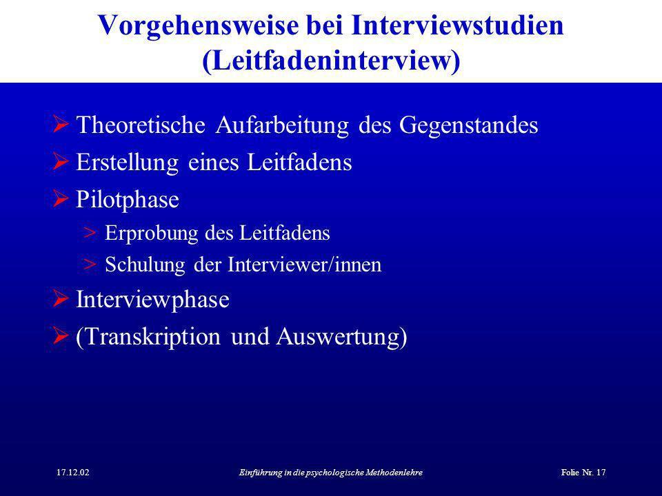 Vorgehensweise bei Interviewstudien (Leitfadeninterview)