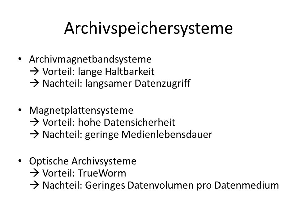 Archivspeichersysteme