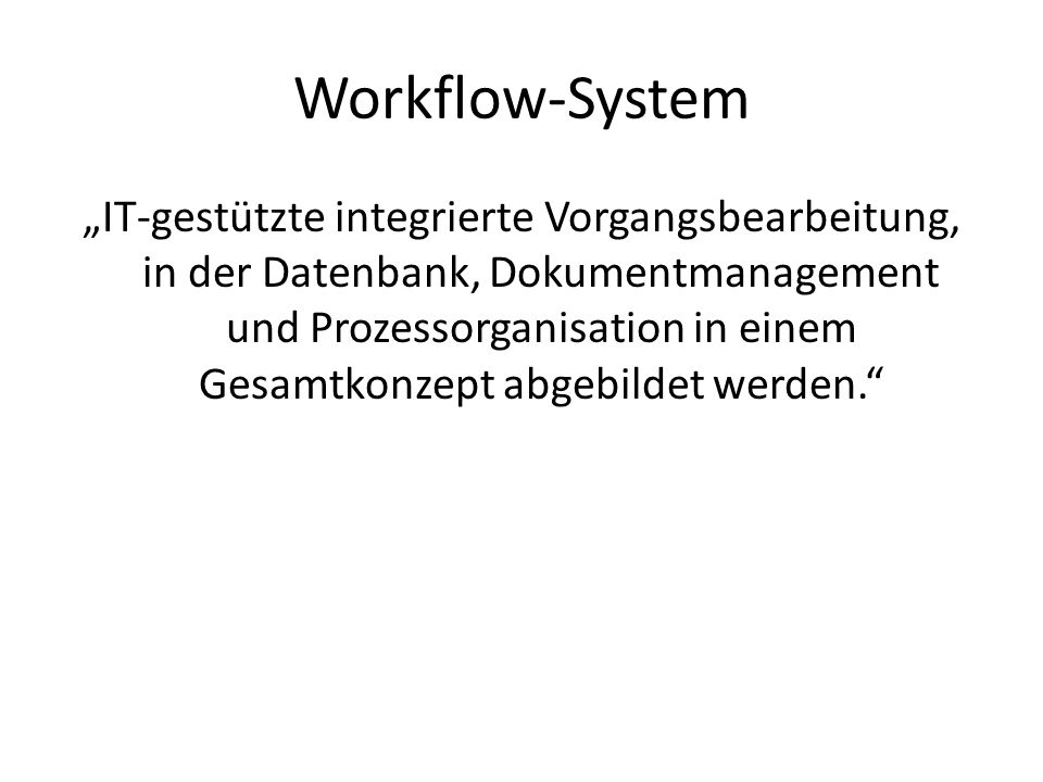 Workflow-System