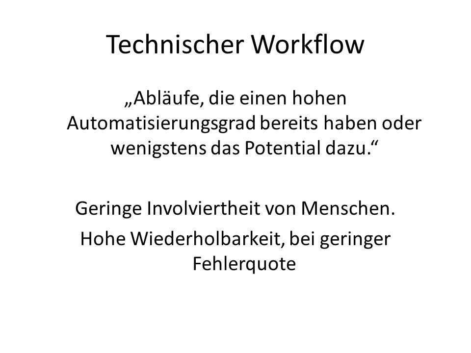 Technischer Workflow