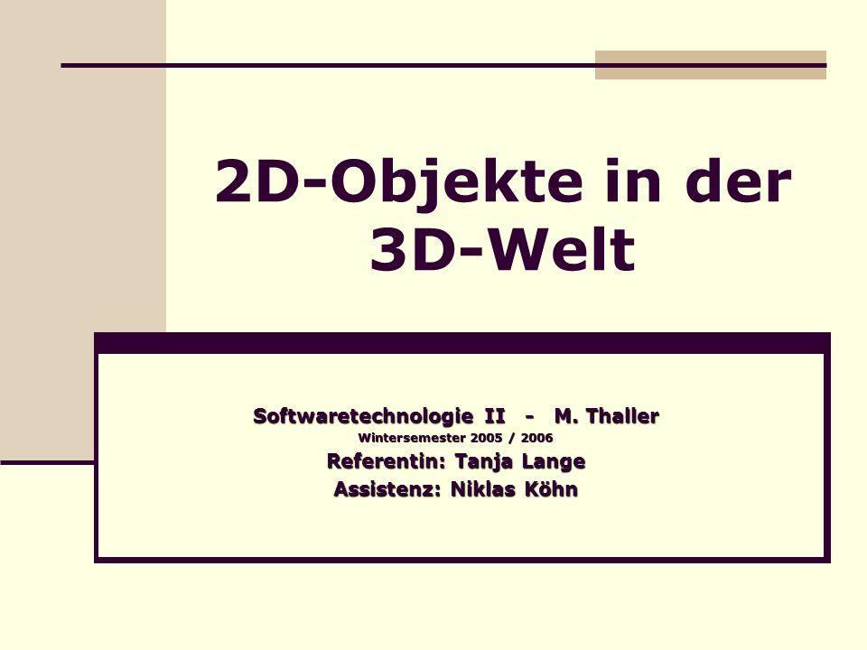 2D-Objekte in der 3D-Welt