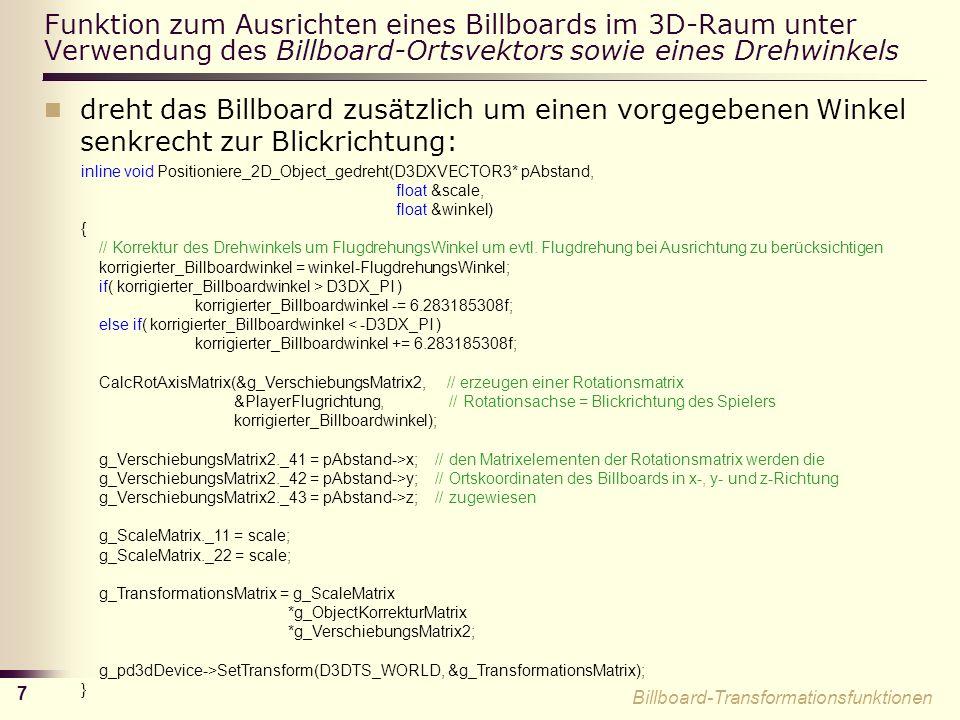 Funktion zum Ausrichten eines Billboards im 3D-Raum unter Verwendung des Billboard-Ortsvektors sowie eines Drehwinkels