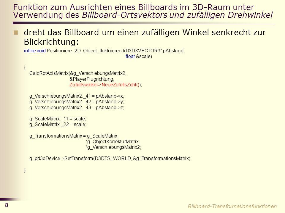 Funktion zum Ausrichten eines Billboards im 3D-Raum unter Verwendung des Billboard-Ortsvektors und zufälligen Drehwinkel