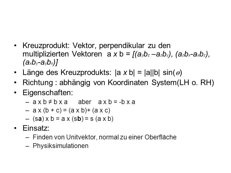 Länge des Kreuzprodukts: |a x b| = |a||b| sin(ѳ)