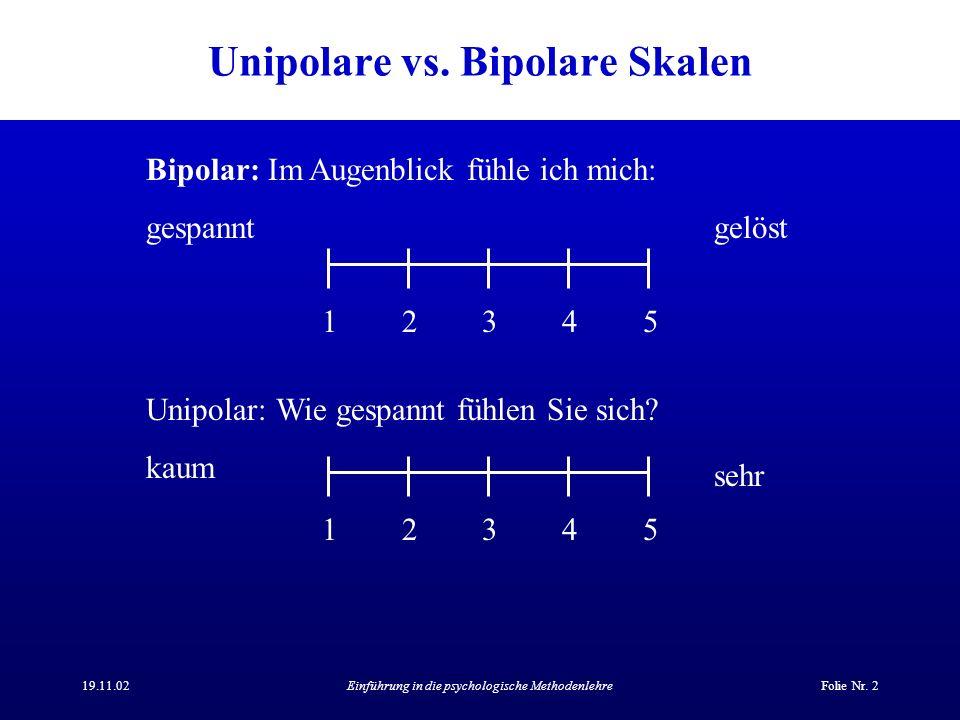 Unipolare vs. Bipolare Skalen