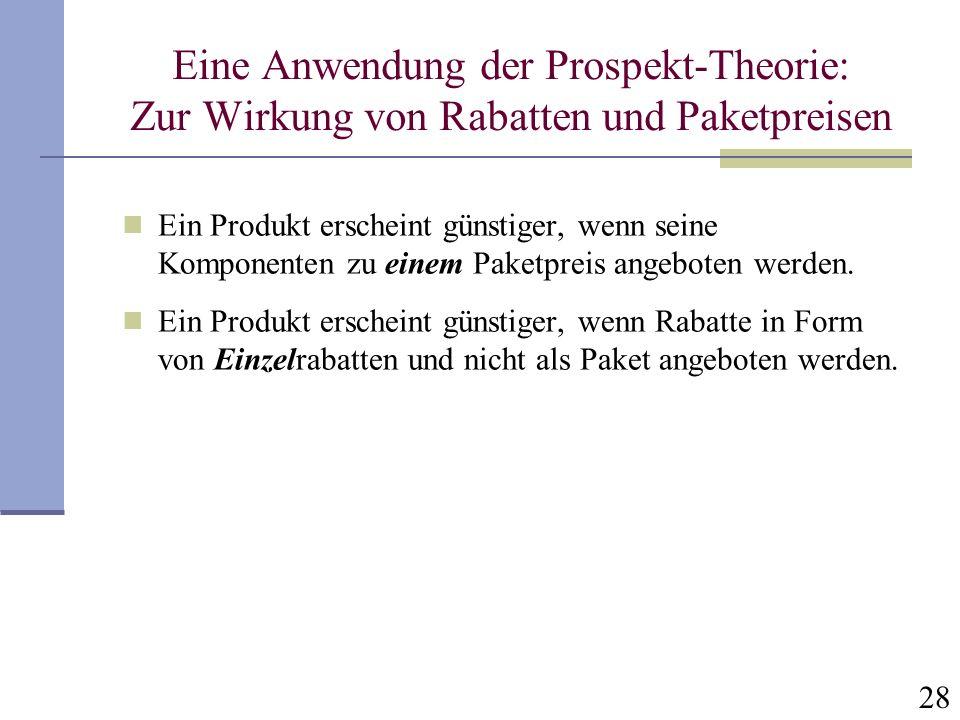 Eine Anwendung der Prospekt-Theorie: Zur Wirkung von Rabatten und Paketpreisen