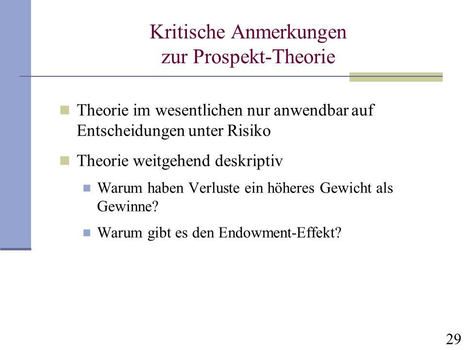 Kritische Anmerkungen zur Prospekt-Theorie