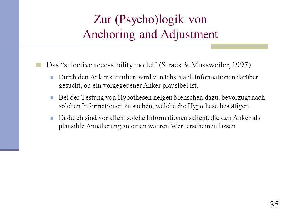 Zur (Psycho)logik von Anchoring and Adjustment