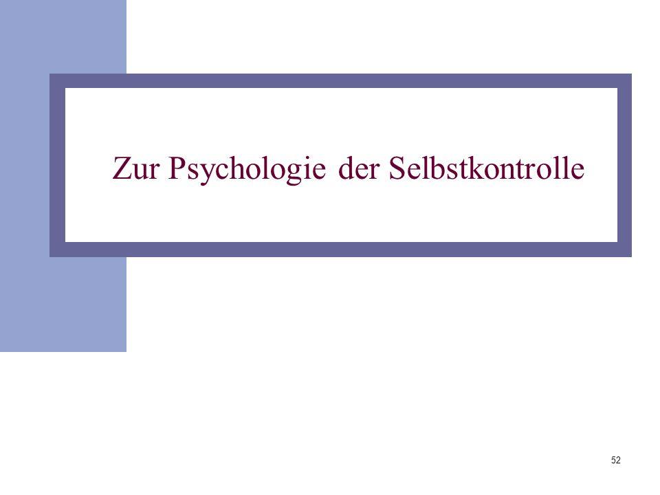 Zur Psychologie der Selbstkontrolle