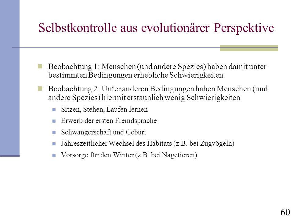 Selbstkontrolle aus evolutionärer Perspektive