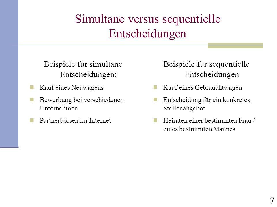 Simultane versus sequentielle Entscheidungen