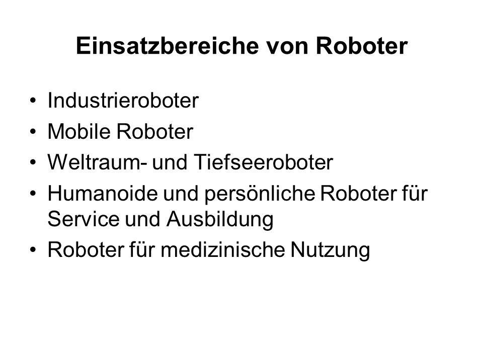 Einsatzbereiche von Roboter