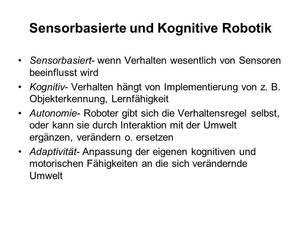 Sensorbasierte und Kognitive Robotik