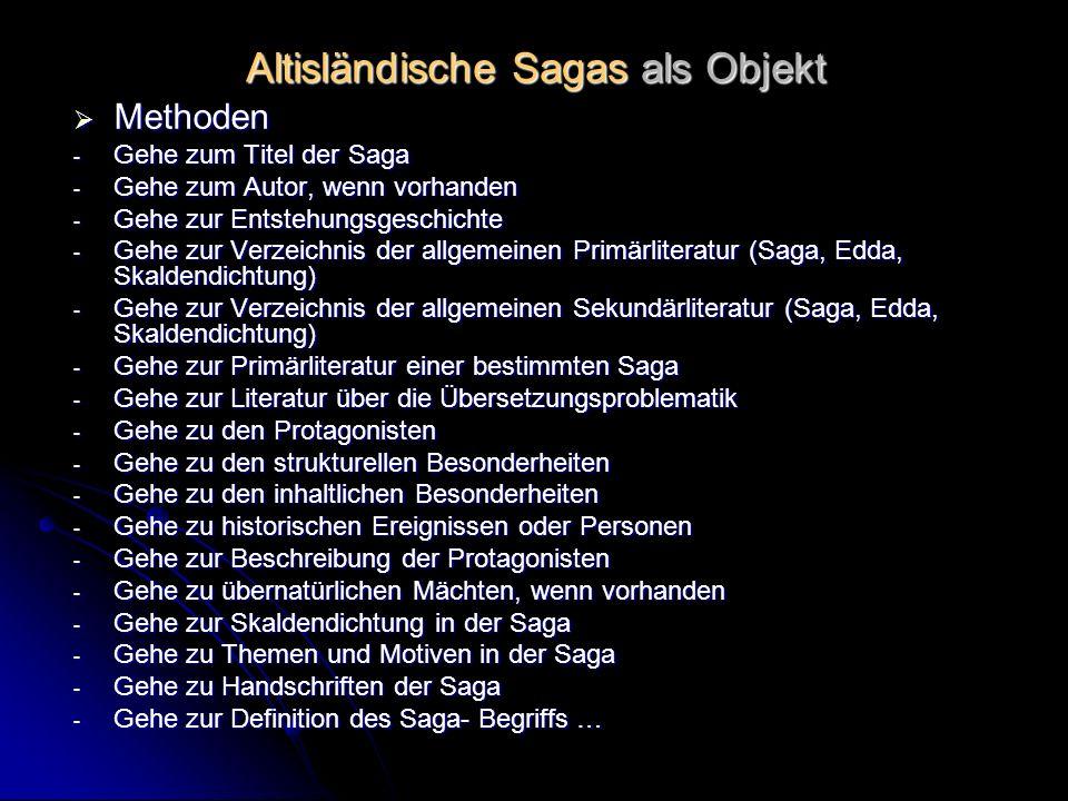 Altisländische Sagas als Objekt