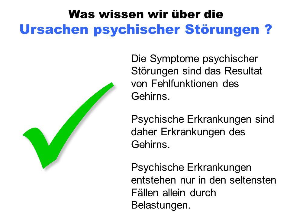 Was wissen wir über die Ursachen psychischer Störungen