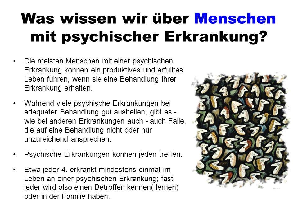 Was wissen wir über Menschen mit psychischer Erkrankung