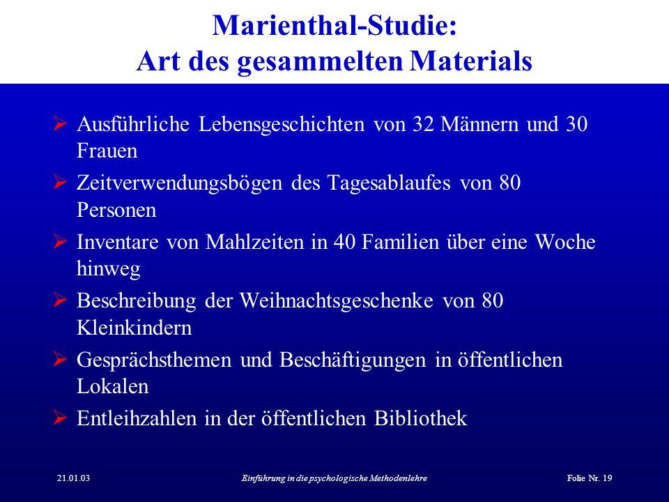 Marienthal-Studie: Art des gesammelten Materials