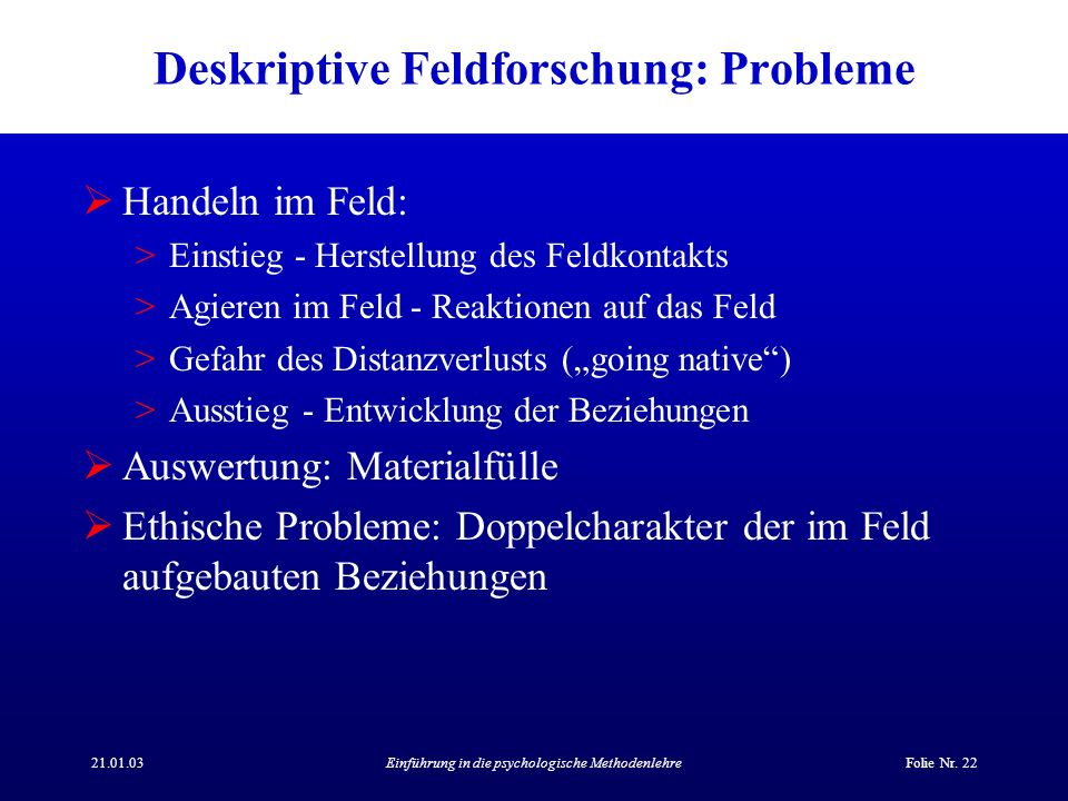 Deskriptive Feldforschung: Probleme