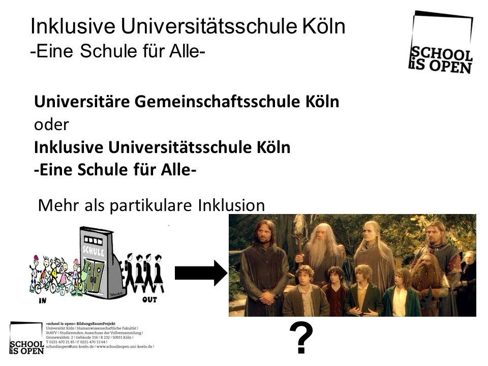 Inklusive Universitätsschule Köln -Eine Schule für Alle-