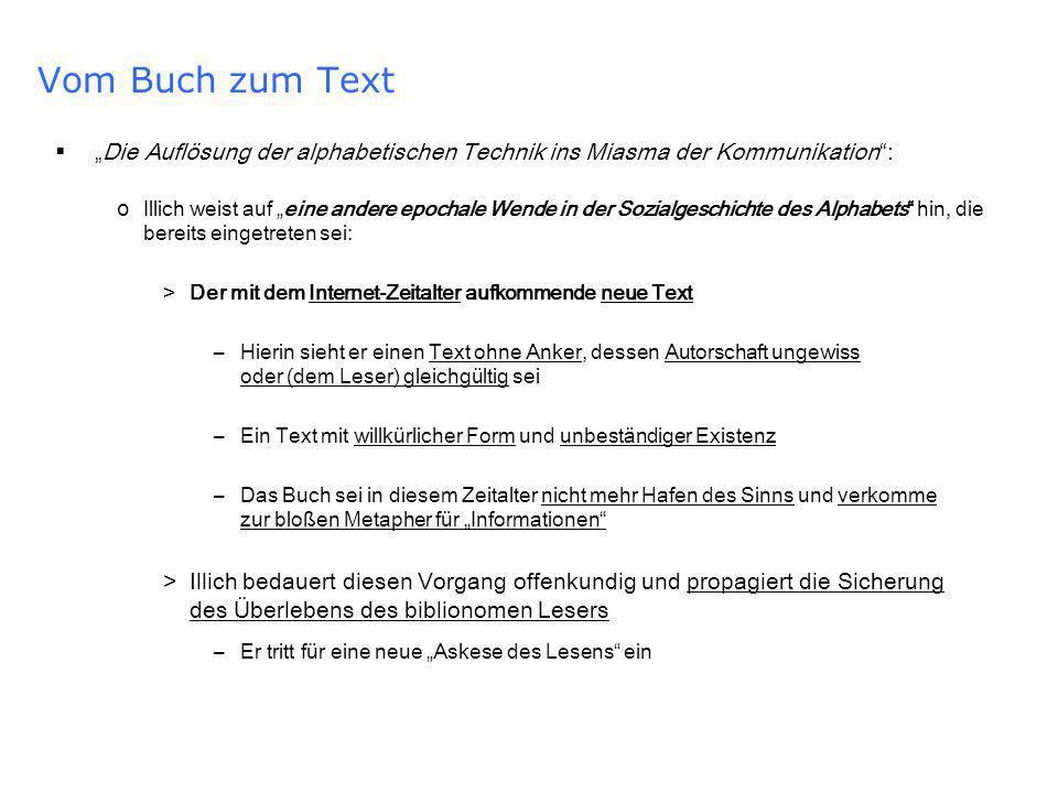 """Vom Buch zum Text """"Die Auflösung der alphabetischen Technik ins Miasma der Kommunikation :"""