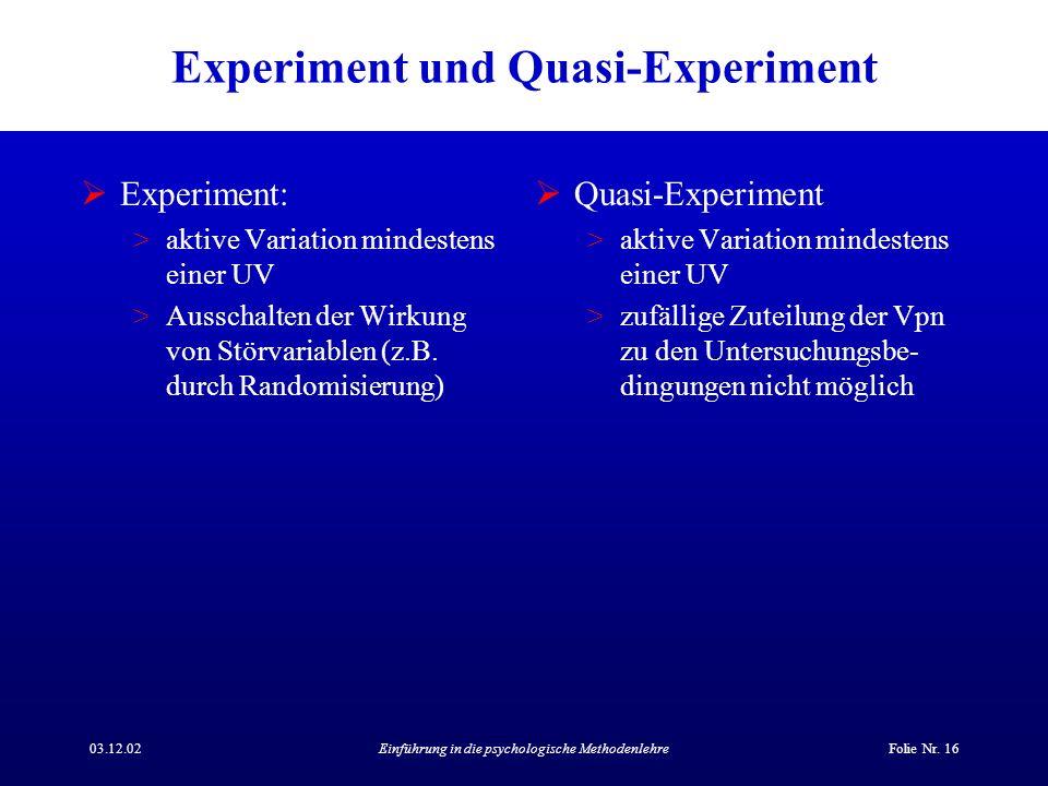 Experiment und Quasi-Experiment