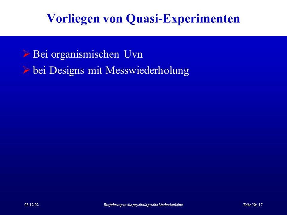 Vorliegen von Quasi-Experimenten
