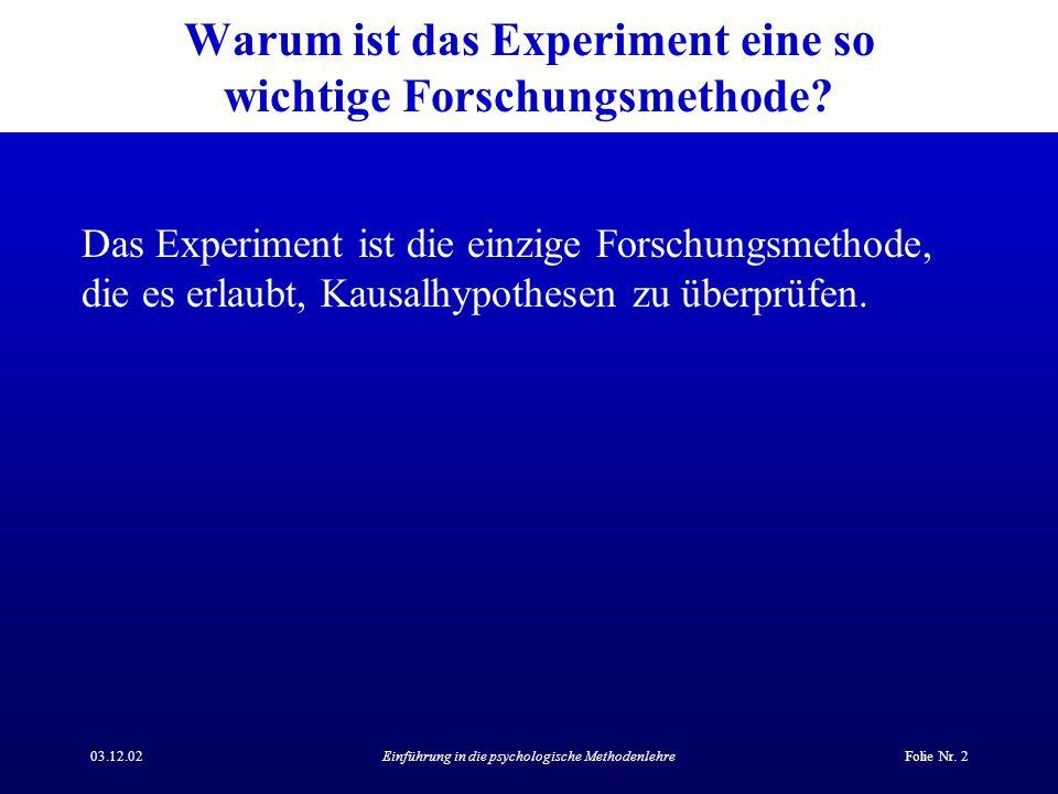 Warum ist das Experiment eine so wichtige Forschungsmethode