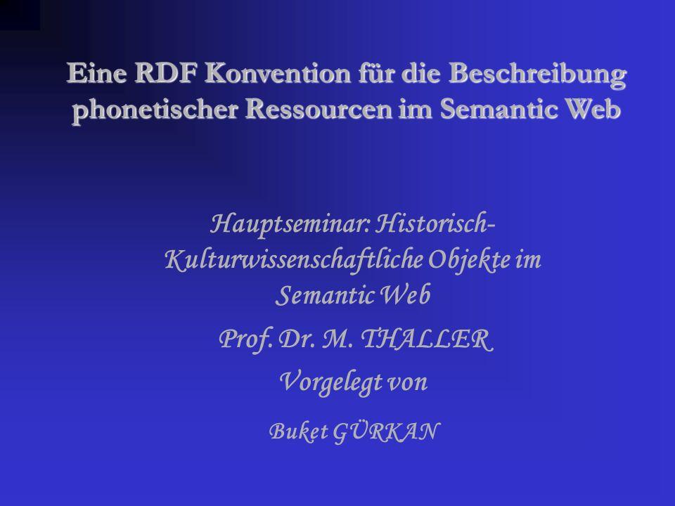 Eine RDF Konvention für die Beschreibung phonetischer Ressourcen im Semantic Web