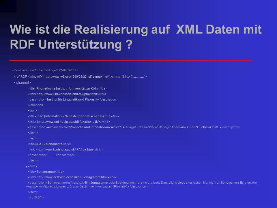 Wie ist die Realisierung auf XML Daten mit RDF Unterstützung