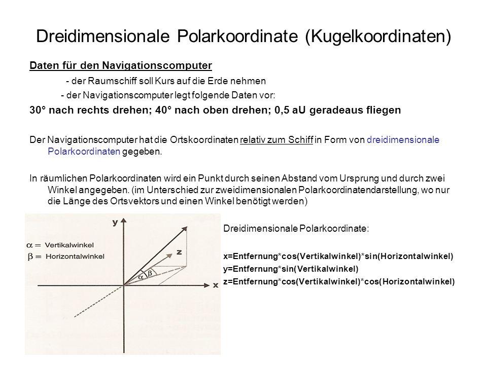 Dreidimensionale Polarkoordinate (Kugelkoordinaten)