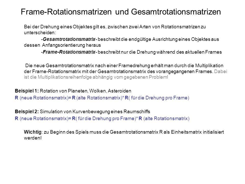 Frame-Rotationsmatrizen und Gesamtrotationsmatrizen