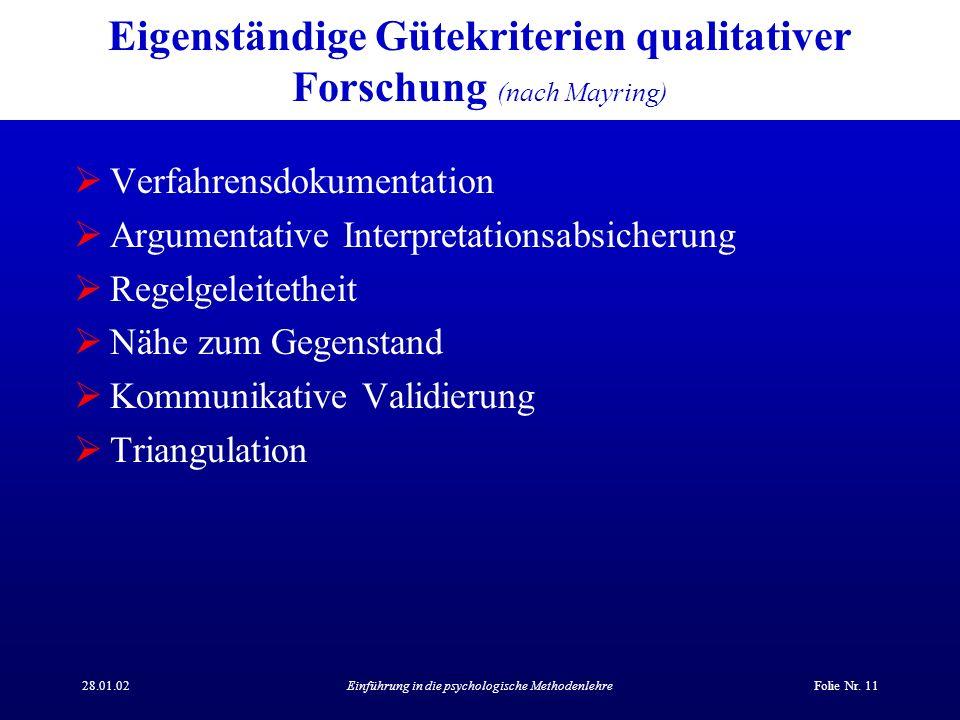 Eigenständige Gütekriterien qualitativer Forschung (nach Mayring)