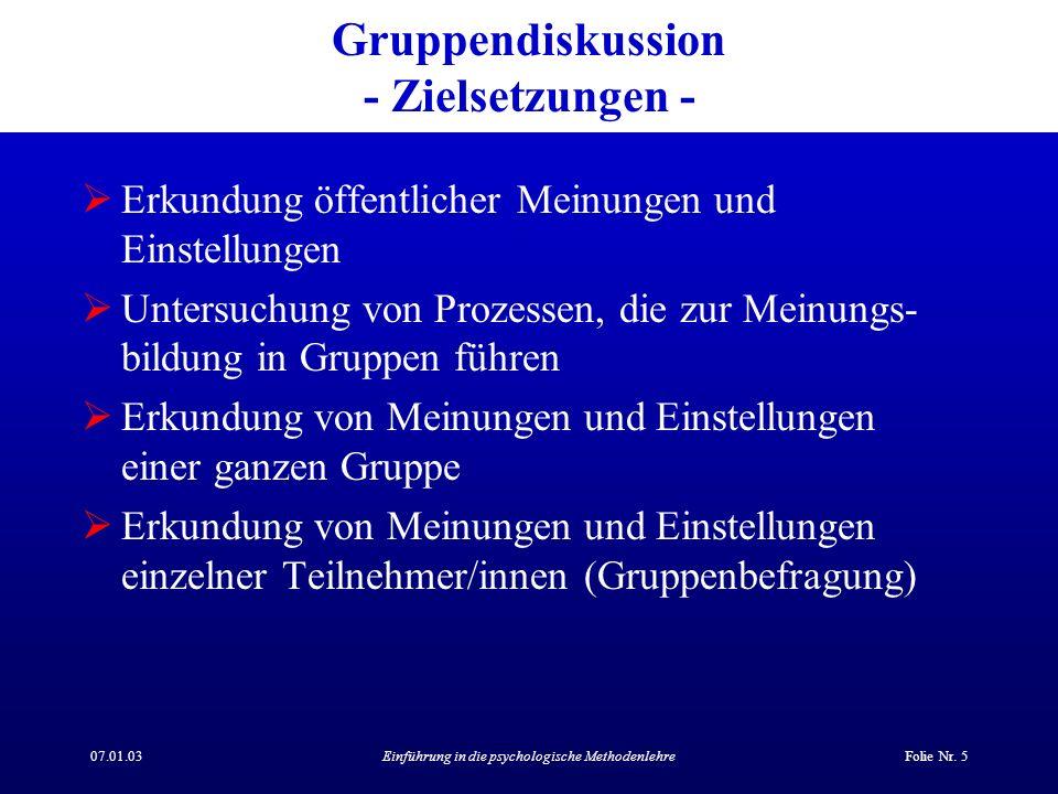 Gruppendiskussion - Zielsetzungen -