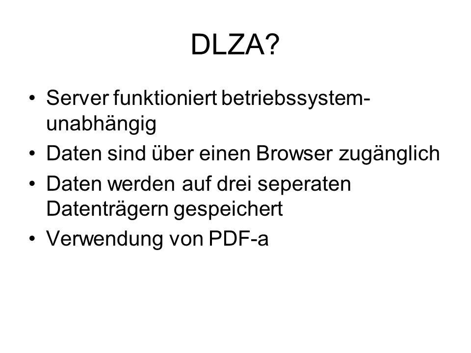 DLZA Server funktioniert betriebssystem-unabhängig