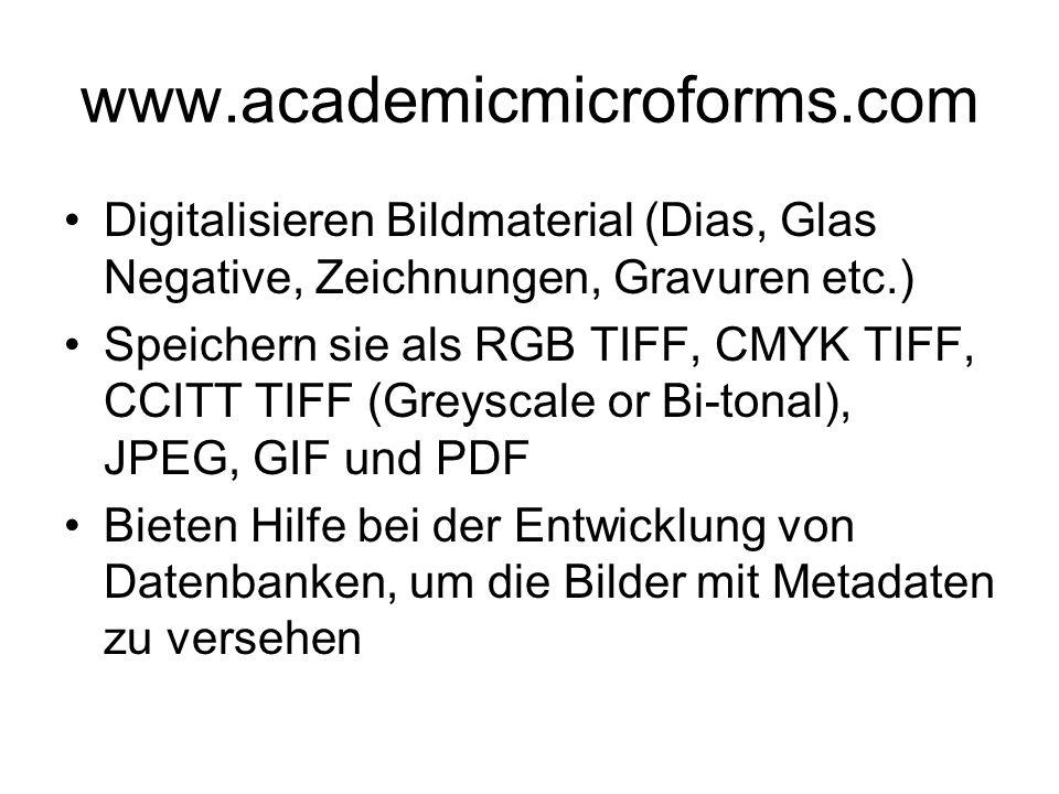 www.academicmicroforms.com Digitalisieren Bildmaterial (Dias, Glas Negative, Zeichnungen, Gravuren etc.)