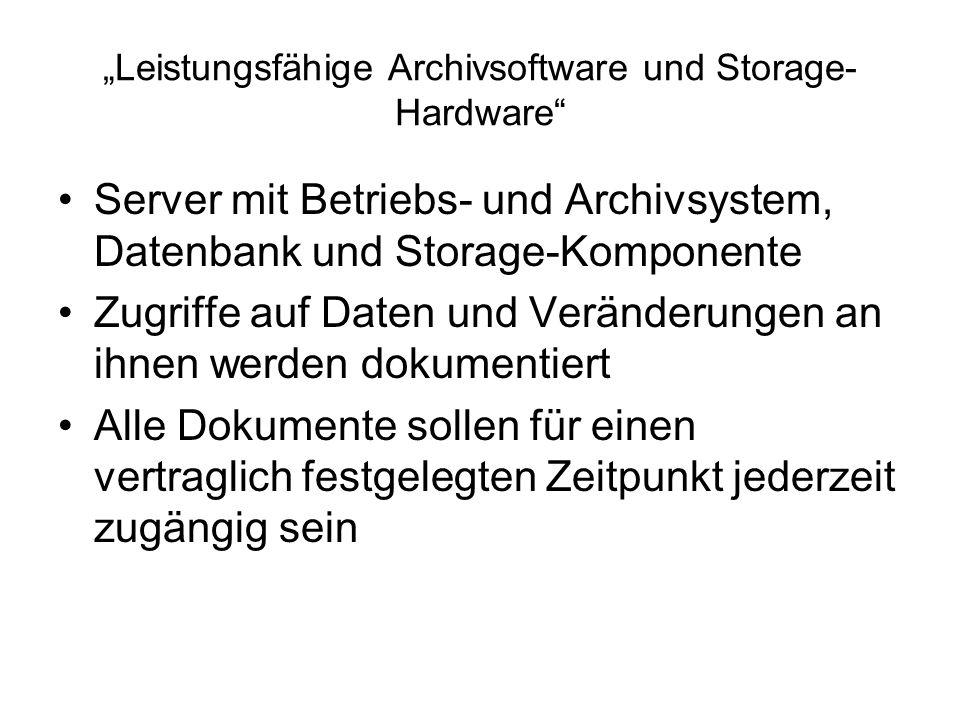 """""""Leistungsfähige Archivsoftware und Storage-Hardware"""