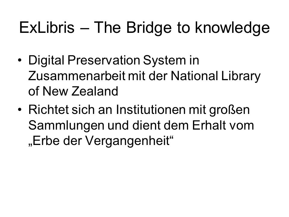 ExLibris – The Bridge to knowledge
