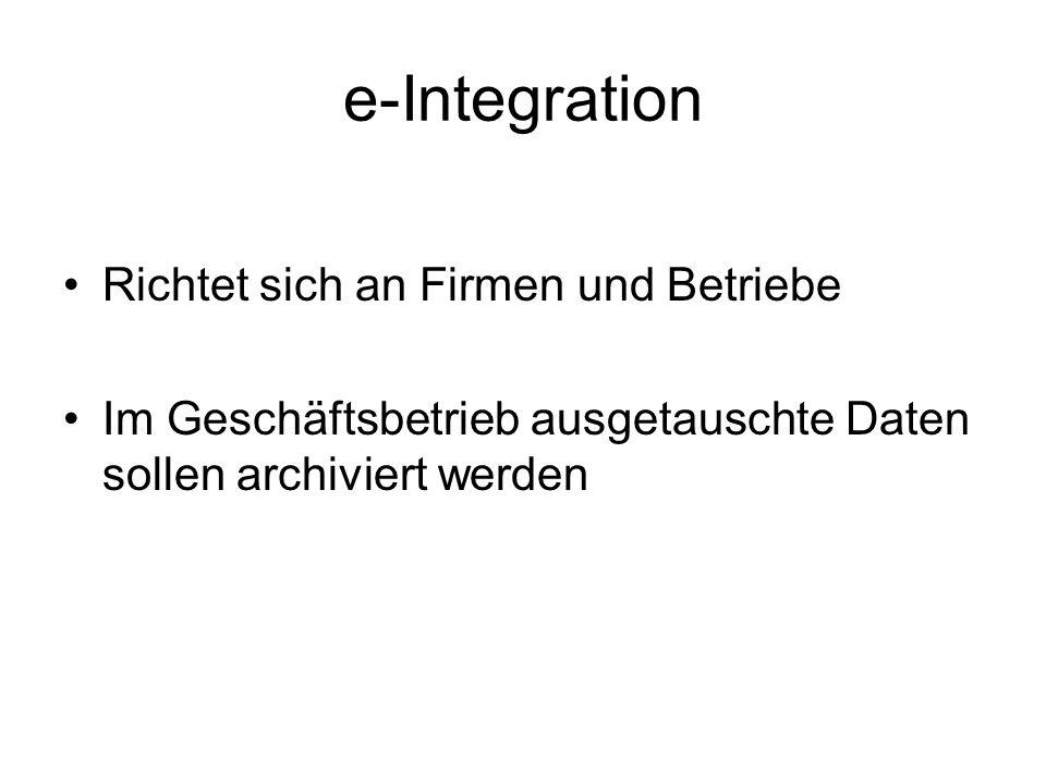 e-Integration Richtet sich an Firmen und Betriebe