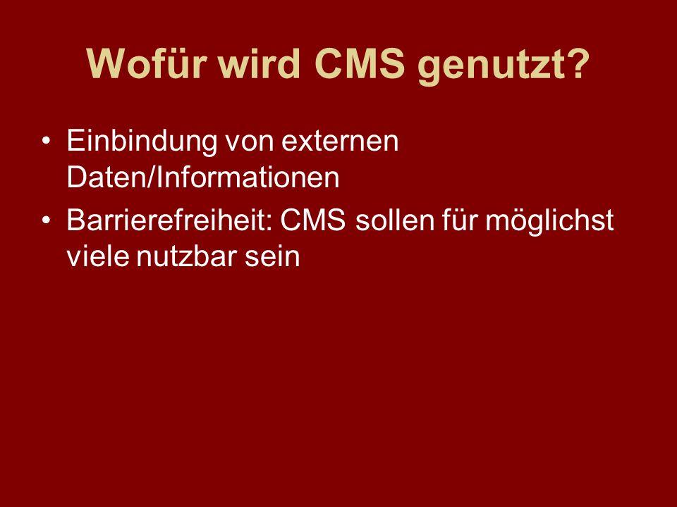 Wofür wird CMS genutzt Einbindung von externen Daten/Informationen