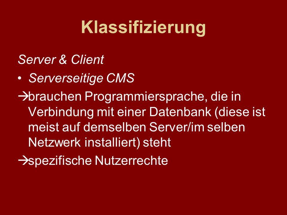 Klassifizierung Server & Client Serverseitige CMS