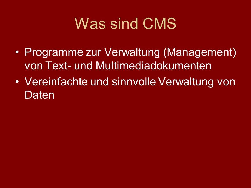 Was sind CMS Programme zur Verwaltung (Management) von Text- und Multimediadokumenten.