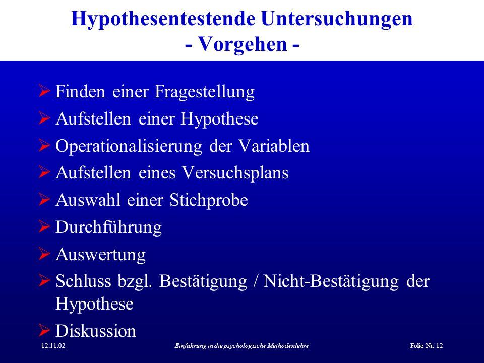 Hypothesentestende Untersuchungen - Vorgehen -