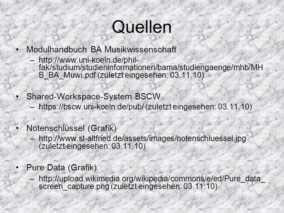 Quellen Modulhandbuch BA Musikwissenschaft