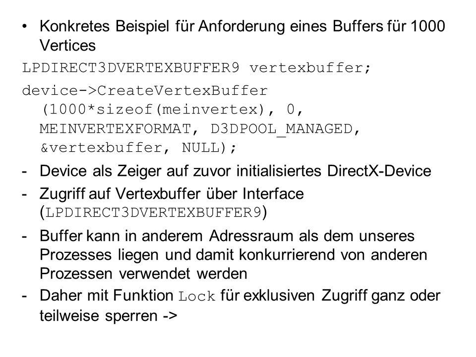 Konkretes Beispiel für Anforderung eines Buffers für 1000 Vertices