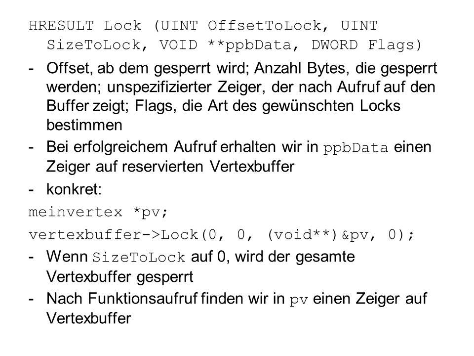 HRESULT Lock (UINT OffsetToLock, UINT SizeToLock, VOID