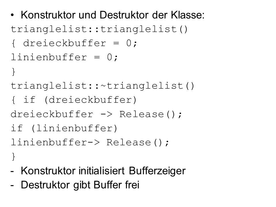 Konstruktor und Destruktor der Klasse: