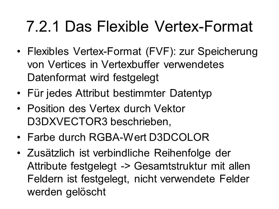 7.2.1 Das Flexible Vertex-Format