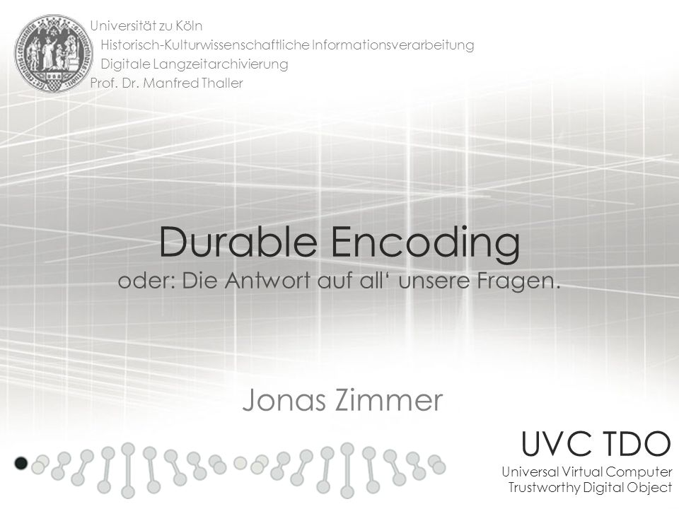 Durable Encoding oder: Die Antwort auf all' unsere Fragen.